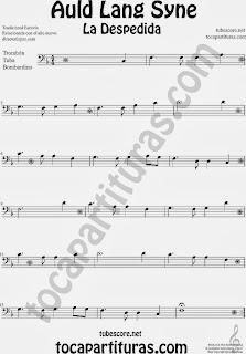 Partitura de La Despedida para Trombón, Tuba Elicón y Bombardino Popular Italia Auld Lang Syn Sheet Music for Trombone, Tube, Euphonium Music Scores