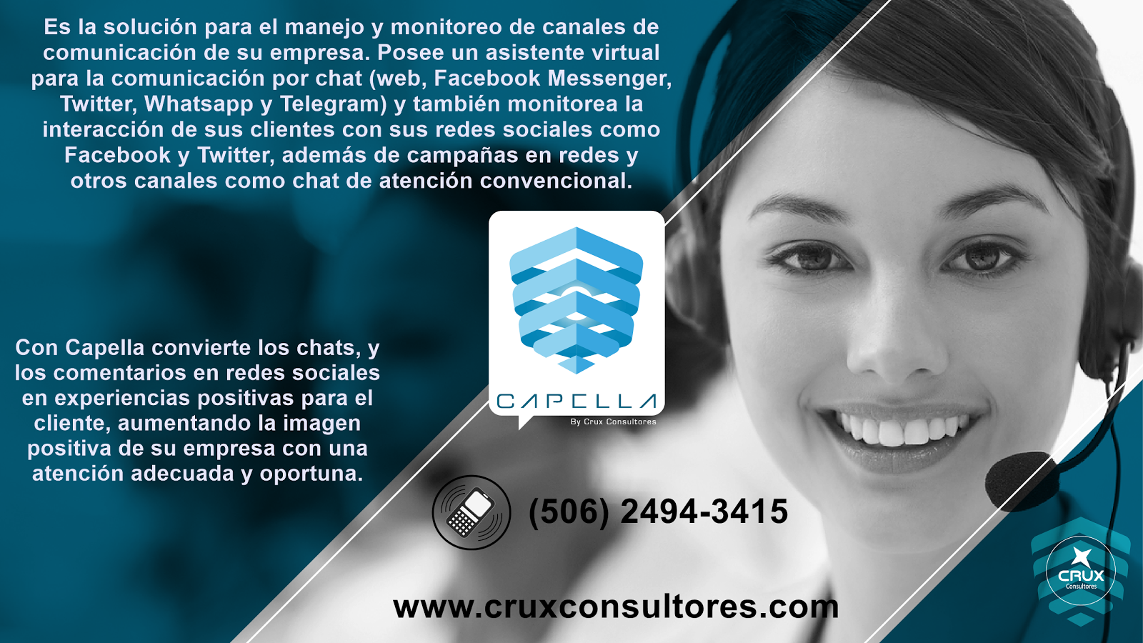 Capella: Es la solución para el manejo y monitoreo de canales de comunicación de su empresa.