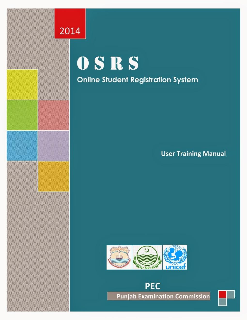 ONLINE STUDENT REGISTRATION SYSTEM, USER TRAINING MANUAL