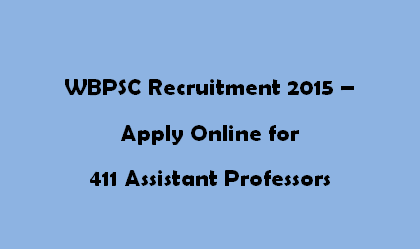WBPSC Recruitment 2015 - Assistant Professors