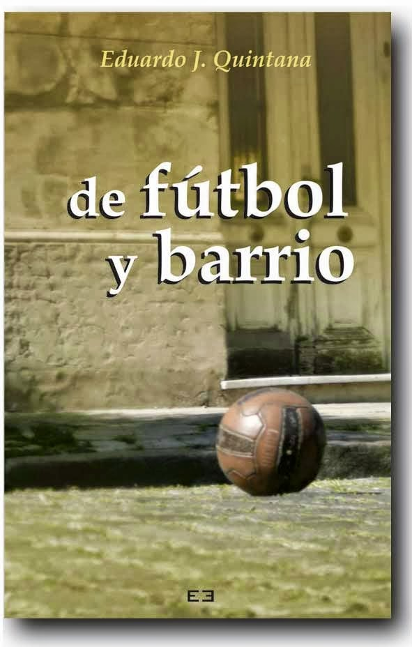 """""""de fútbol y barrio"""""""
