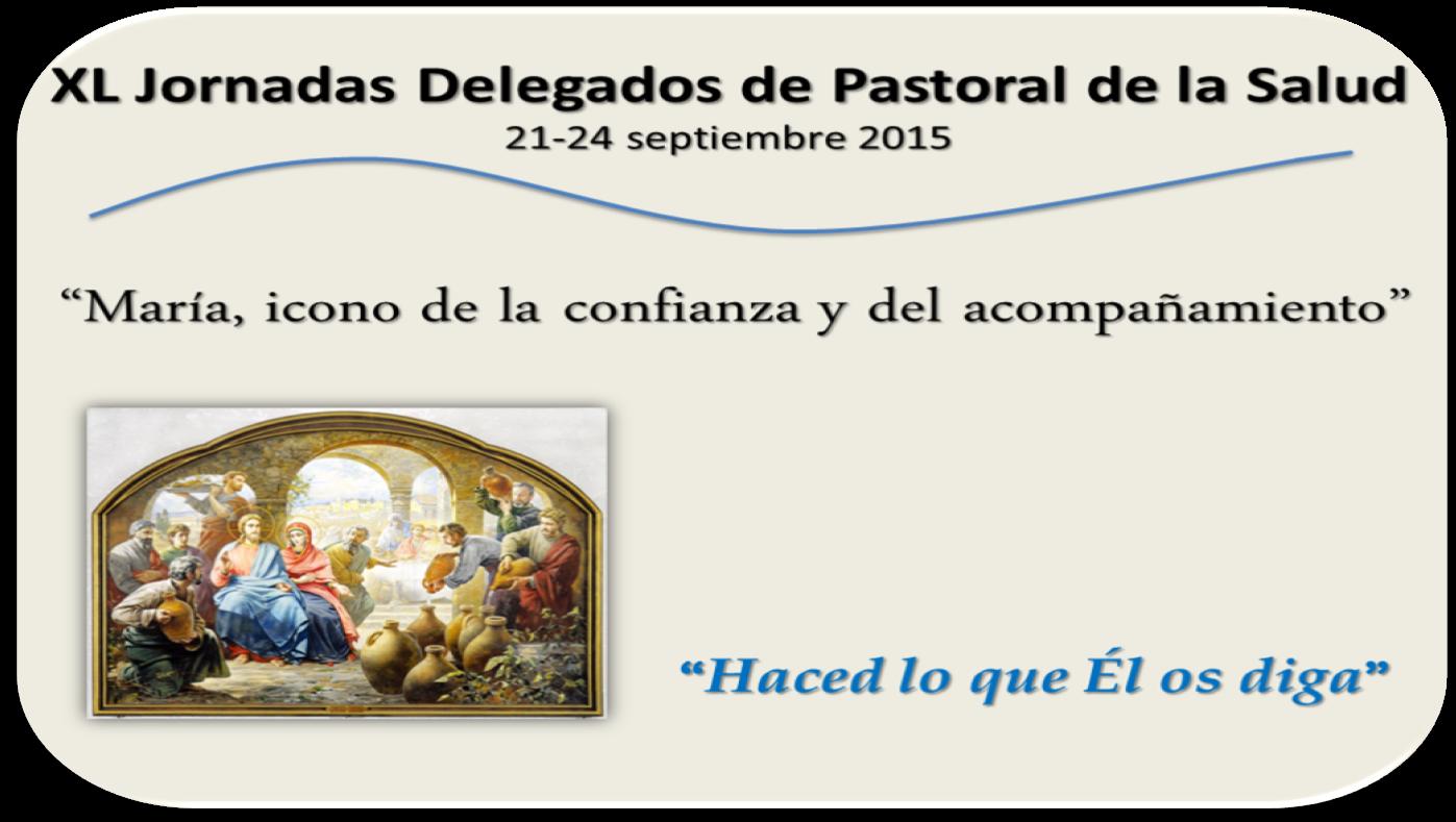 Jornadas Nacionales Pastoral de la Salud 2015-2016