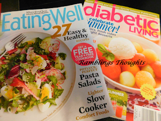 Ramblings Thoughts, Free, Mail, Mail Call, Bragging Time, Samples, Coupons, Magazines, Eating Well, Diabetic Living