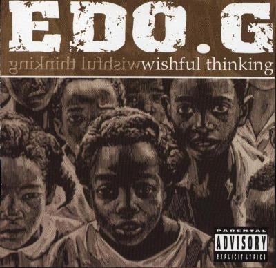 Ed O.G* Edo.G - Wishful Thinking