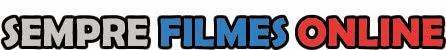 Sempre Filmes Online - Assistir Filmes Online, Filmes Online Grátis, Ver Filmes Online Grátis