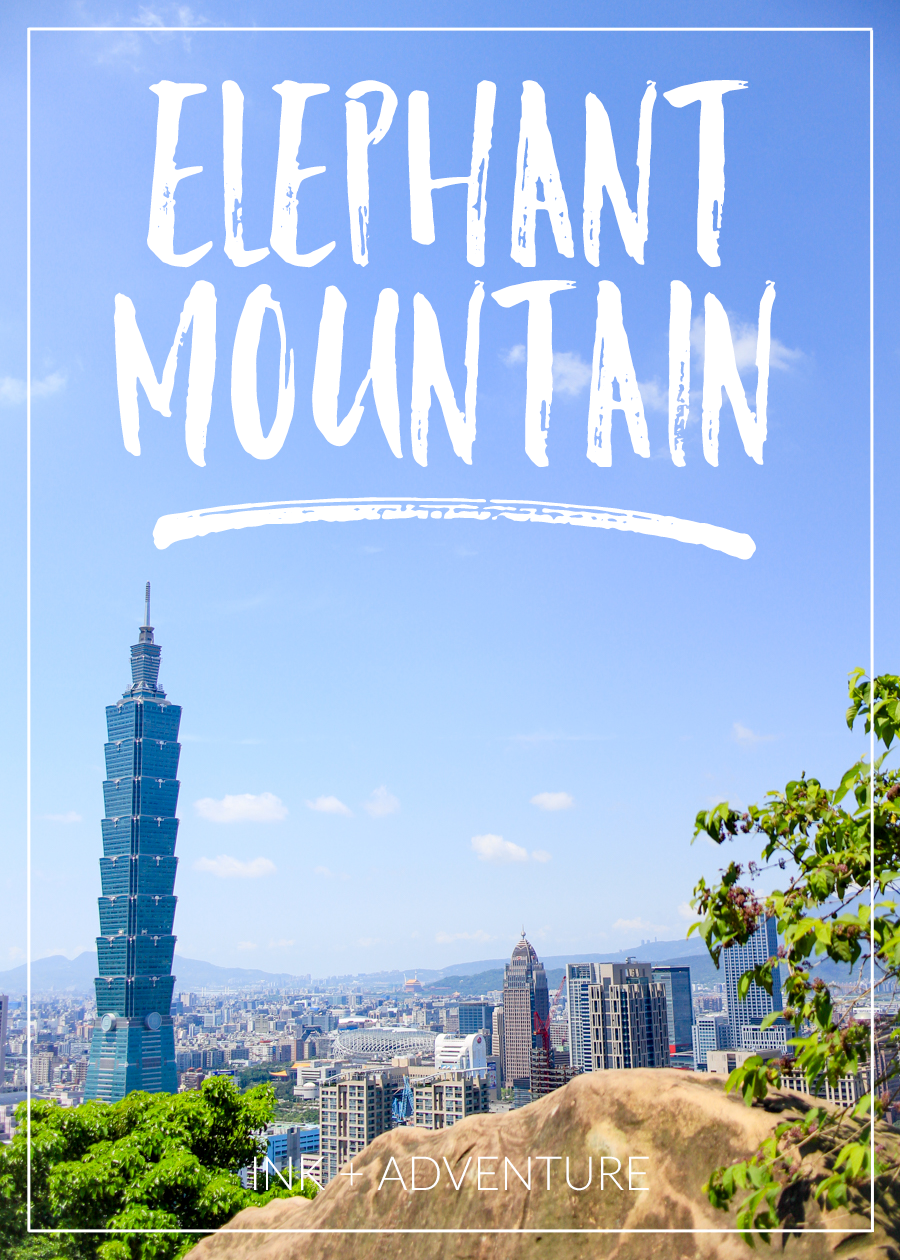 hiking Elephant Mountain | some of the best views of the Taipei skyline can be seen from this short hike up Xiangshan. convenient to the MRT, this city hike gives you some of the best views for your effort.