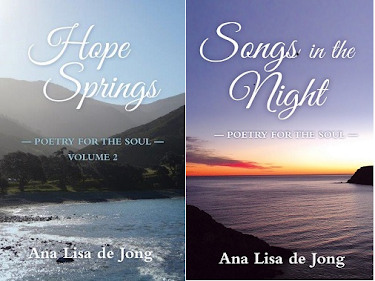 Poetry for the Soul, Volume 1 and 2: By Ana Lisa de Jong
