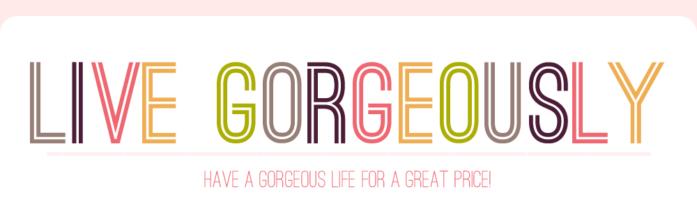 Live Gorgeously