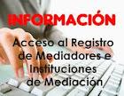 INFORMACIÓN: Registro de Mediadores e Instituciones de Mediación