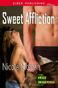 Sweet Affliction by Nicole Morgan
