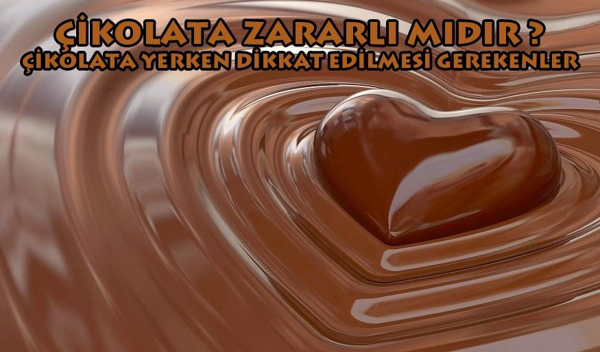 çikolatanın zararları