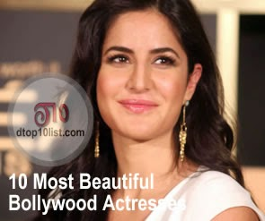 Top 10 Most Beautiful Bollywood Actresses