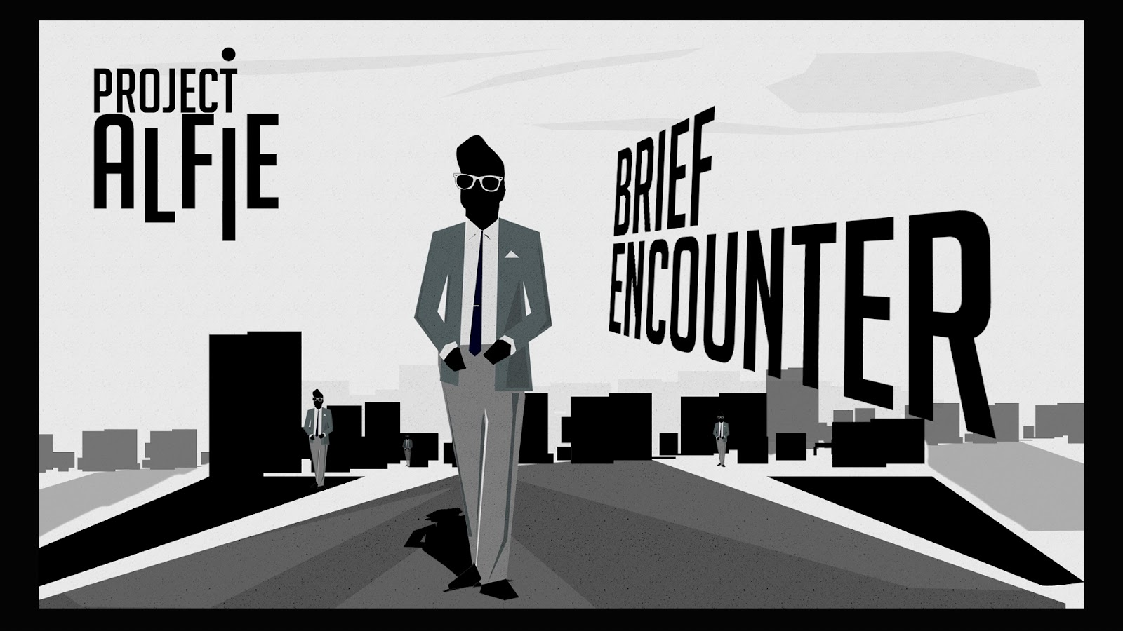 Project Alfie - Brief Encounter