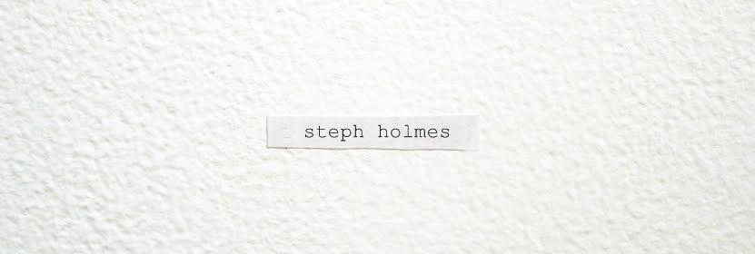 Steph Holmes