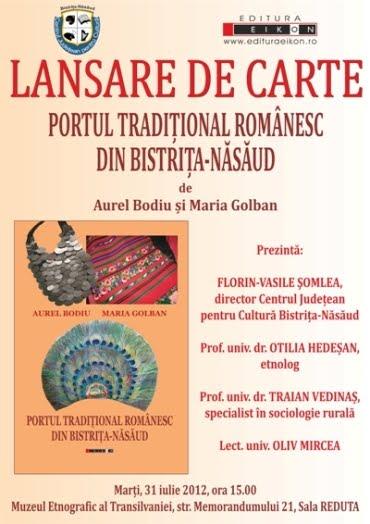 """AFIȘUL LANSĂRII DE CARTE """"PORTUL TRADIŢIONAL ROMÂNESC DIN BISTRIŢA-NĂSĂUD"""" LA CLUJ-NAPOCA"""