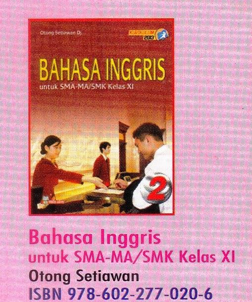 Kumpulan Bahasa Inggris Sma Kelas X Dan Terjemahannya Buku Bahasa Inggris Sma Ma Smk Kelas X