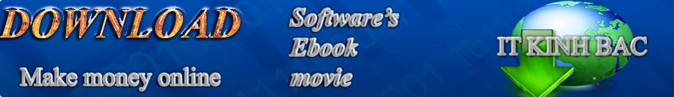 Download software , Download Ebook , Make money online ,Thu thuat It