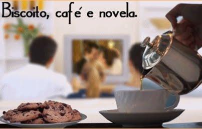 Biscoito,café e novela