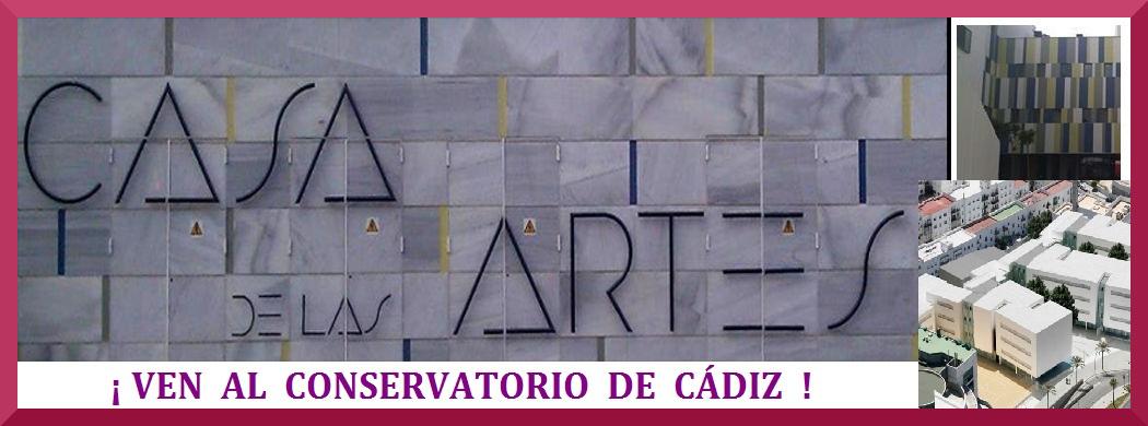 ¡Ven al  Conservatorio de  Cádiz!