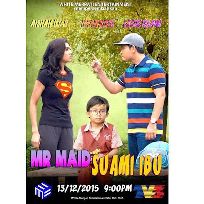 Telemovie Mr Maid Suami Ibu