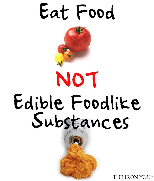 Eat Food Not Edible Foodlike Substances