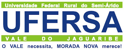 UFERSA Vale do Jaguaribe: O Vale necessita, Morada  Nova Merece!