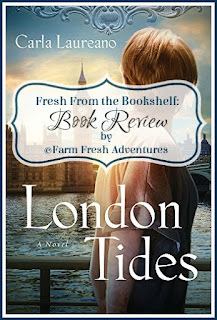 London Tides Book Review by Farm Fresh Adventures