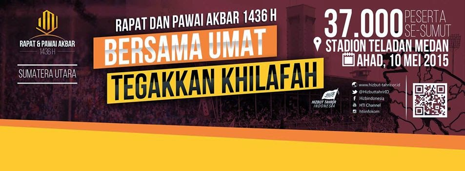 RPA MEDAN | RAPAT DAN PAWAI AKBAR |SUMUT | HTI| SUMATRA UTARA | 10 MEI | STADION TELADAN, MEDAN | JAM 7.30 | HIZBUT TAHRIR INDONESIA