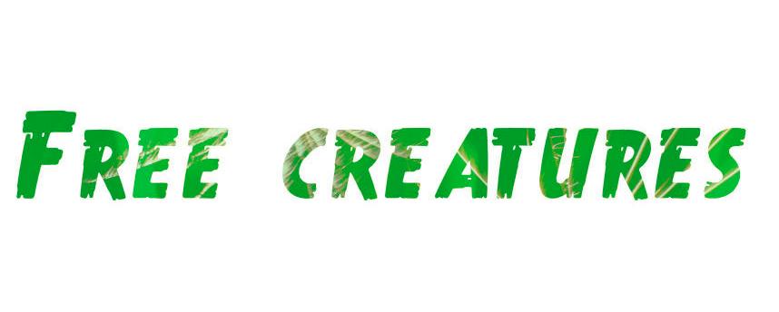 Free creatures