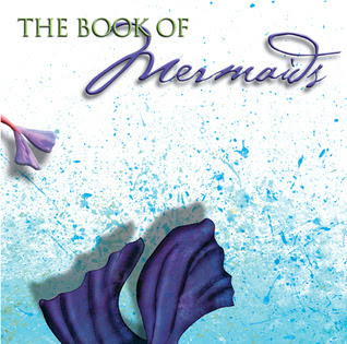 The Book Of Mermaids by Patricia Saxton