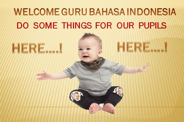 welcome Guru Bahasa Indonesia