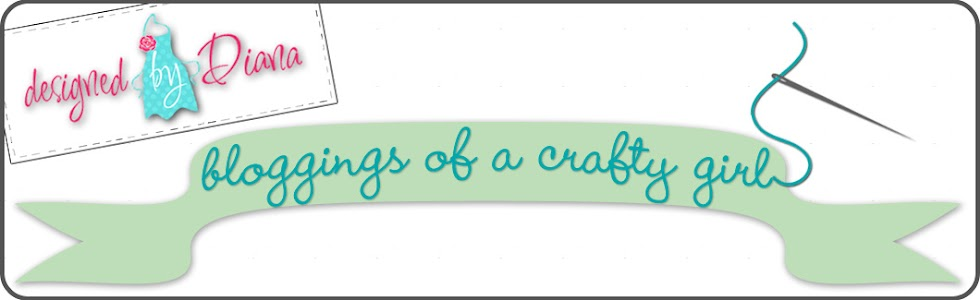 designed by Diana, bloggings of a crafty girl