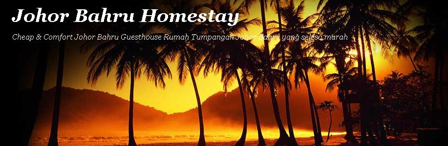 Johor Bahru Homestay