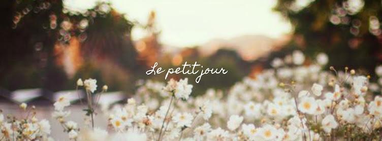 Le Petit Jour