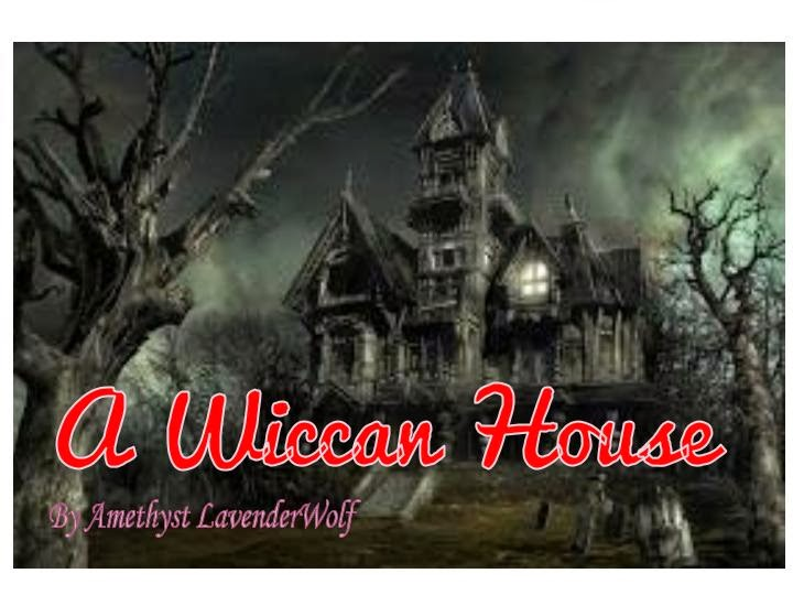 A Wiccan House
