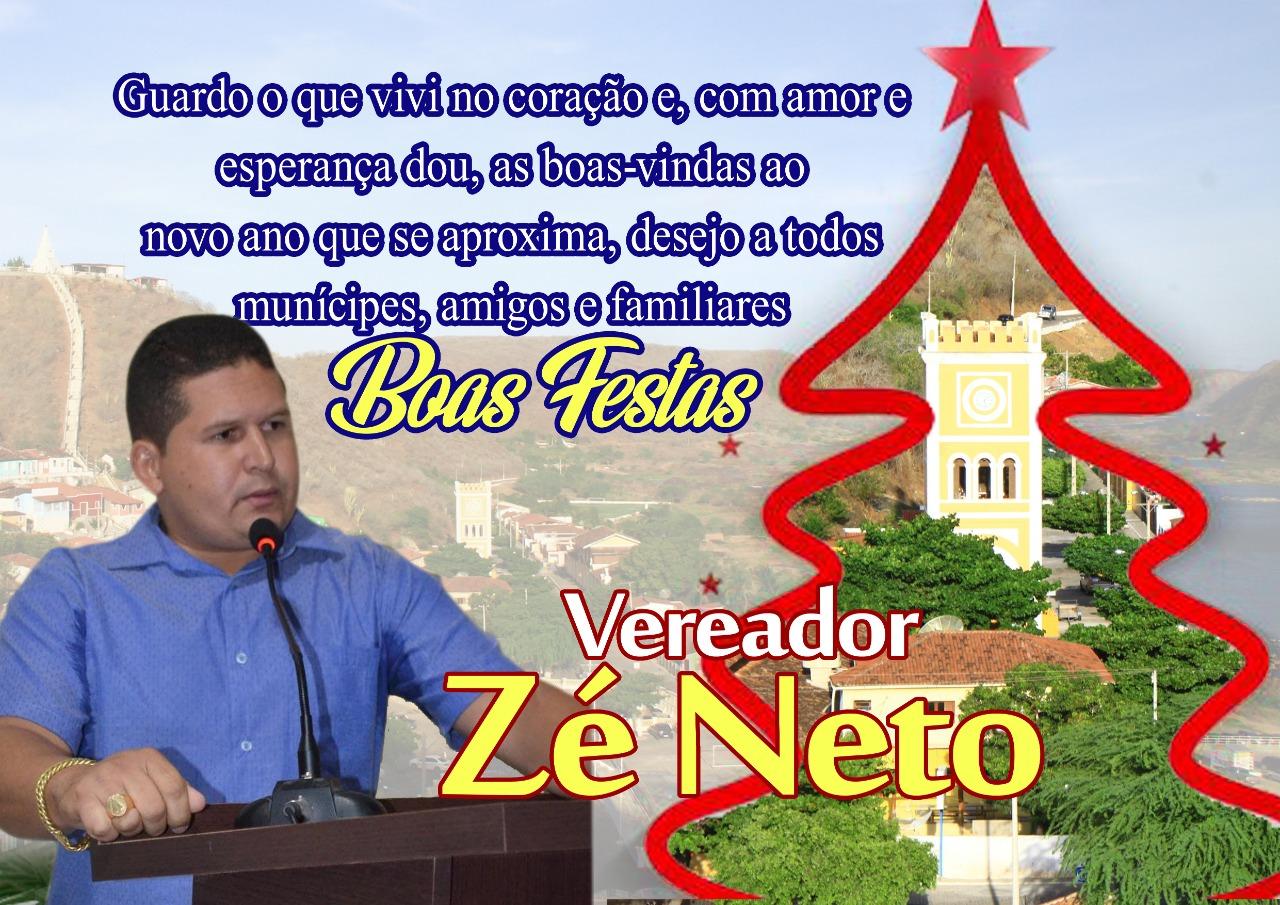 Mensagem de Natal e Ano Novo do Vereador Zé Neto a todos de Piranhenses