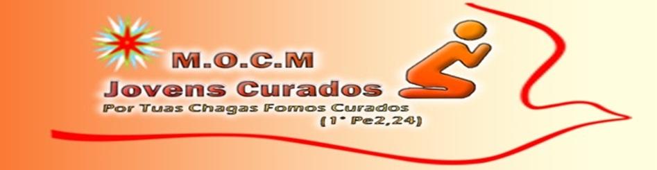 MINISTÉRIO DE ORAÇÃO CATÓLICOS MISSIONÁRIO JOVENS CURADOS