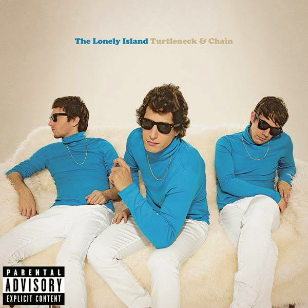 The Lonely Island - Turtleneck & Chain (Deluxe Version)