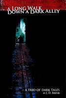 A Long Walk Down a Dark Alley