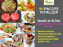 5º Pacote Vitaliza + Desafio de 30 Dias (Saladas)