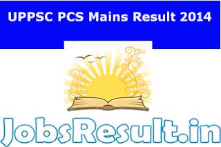 UPPSC PCS Mains Result 2014