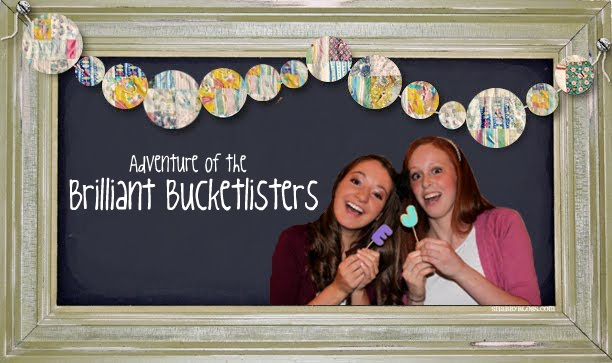 Adventures of the Brilliant Bucketlisters