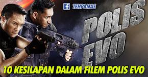 Thumbnail image for 10 Kesilapan Dalam Filem Polis EVO