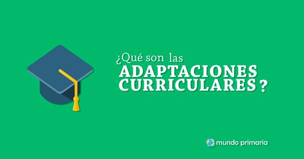 http://www.mundoprimaria.com/pedagogia-primaria/adaptaciones-curriculares.html
