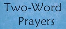 21 Two-Word Prayers