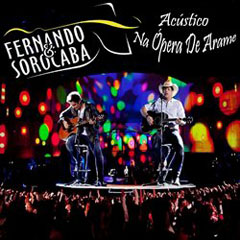 Fernando e Sorocaba Acústico Na Ópera de Arame