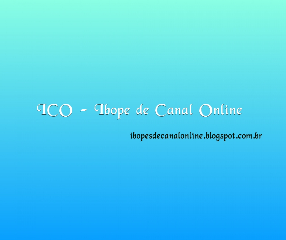 ICO - Ibopes de Canal Online