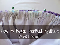 How to Make Perfect Gathers from GYCT