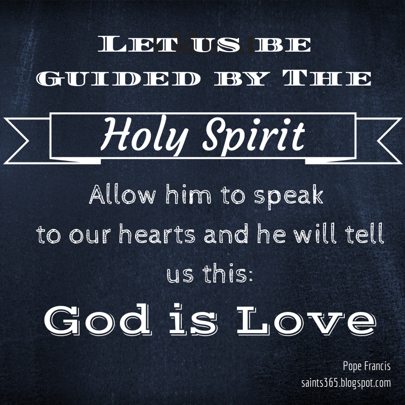 Quotes About The Holy Spirit Cool Saints 365 Pope Francis Quotes On The Holy Spirit