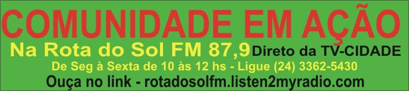 ROTA DO SOL FM - PROGRAMA COMUNIDADE EM AÇÃO